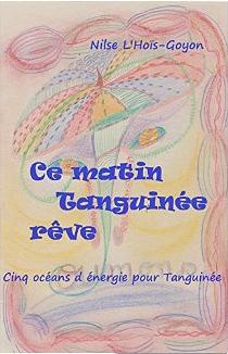 Cinq océans pour Tanguinée